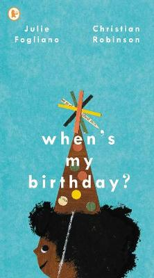 When's My Birthday? by Julie Fogliano