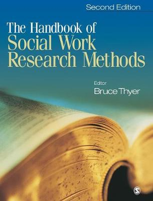 Handbook of Social Work Research Methods by Bruce A. Thyer