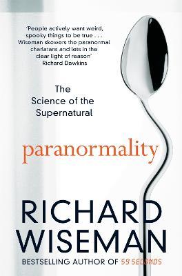 Paranormality by Richard Wiseman