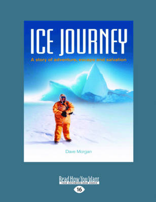Ice Journey by Dave Morgan