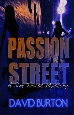 Passion Street by David Burton