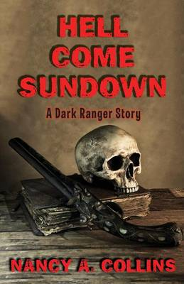 Hell Come Sundown by Nancy A. Collins