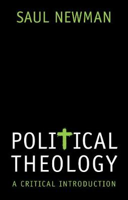 Political Theology: A Critical Introduction by Saul Newman