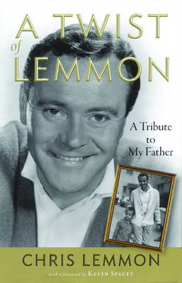 A Twist of Lemmon by Chris Lemmon