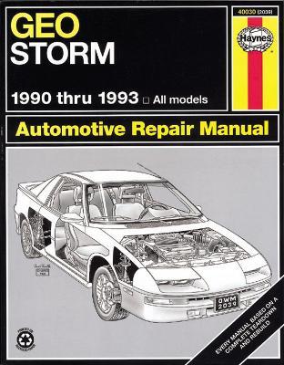 Geo Storm (1990-1993) Automotive Repair Manual by Robert Maddox