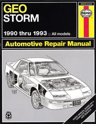Geo Storm (1990-1993) Automotive Repair Manual by Robert Maddox