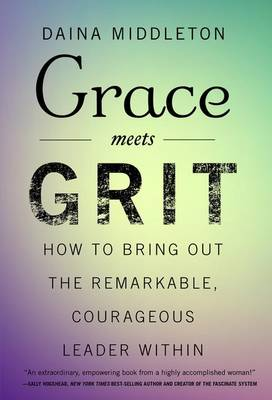 Grace Meets Grit by Daina Middleton