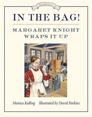 In The Bag! by Monica Kulling