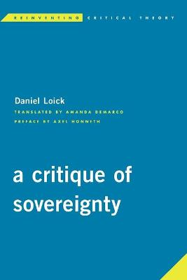 A Critique of Sovereignty by Daniel Loick