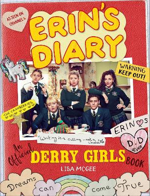 Erin's Diary: An Official Derry Girls Book by Lisa McGee