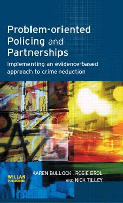 Problem-oriented Policing and Partnerships by Karen Bullock