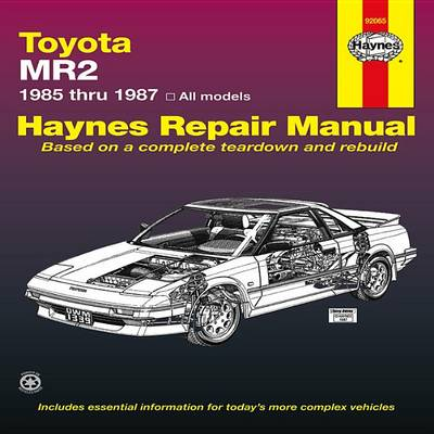 Toyota MR2, 1985-87 Owner's Workshop Manual by Mike Stubblefield