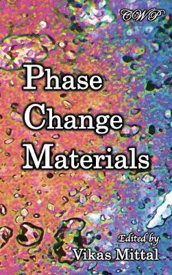 Phase Change Materials by Vikas Mittal