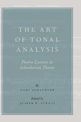 Art of Tonal Analysis by Carl Schachter