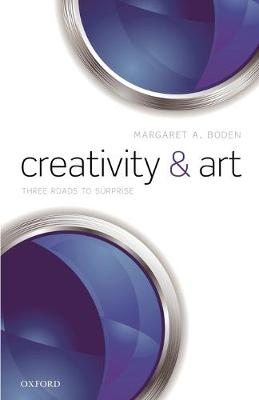 Creativity and Art: Three Roads to Surprise book