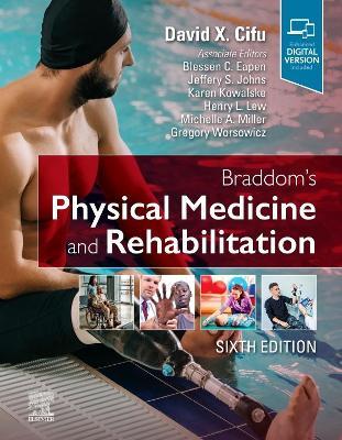 Braddom's Physical Medicine and Rehabilitation by David X. Cifu