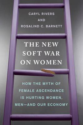 New Soft War on Women by Caryl Rivers