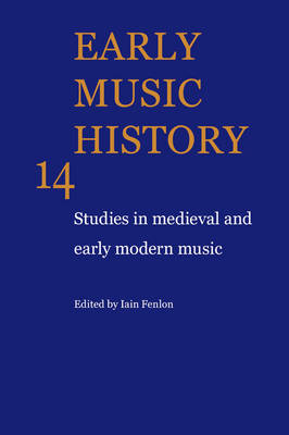 Early Music History by Iain Fenlon
