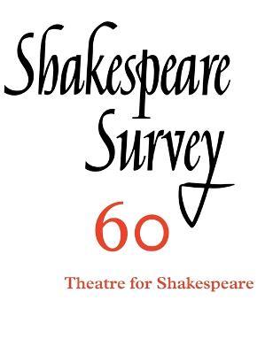 Shakespeare Survey: Volume 60, Theatres for Shakespeare book