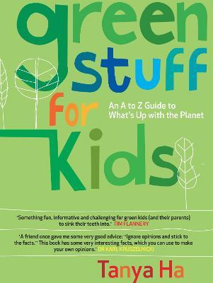 Green Stuff for Kids by Tanya Ha