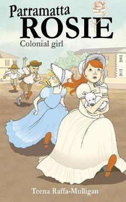 Parramatta Rosie Colonial Girl by Teena Raffa-Mulligan