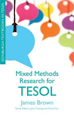 Mixed Methods Research for TESOL by James Dean Brown