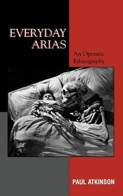 Everyday Arias by Paul Atkinson