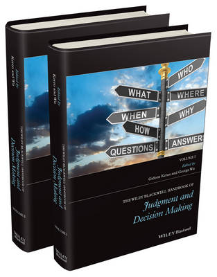 The Wiley Blackwell Handbook of Judgment and Decision Making by Gideon Keren