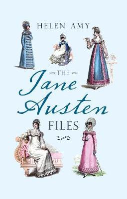 The Jane Austen Files by Helen Amy