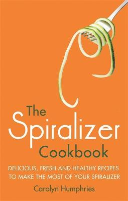 Spiralizer Cookbook book