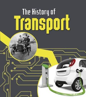 The History of Transport by Chris Oxlade