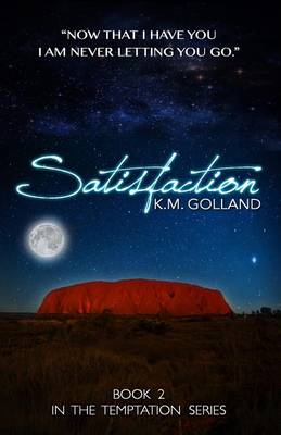 Satisfaction by K M Golland