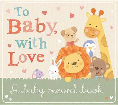 To Baby with Love by Tiger Tales