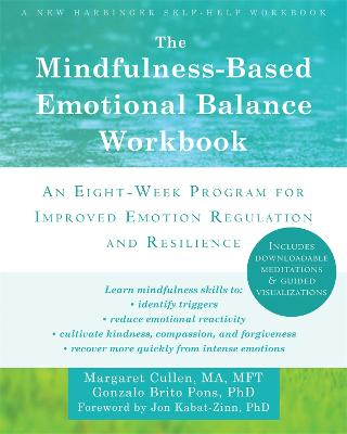 The Mindfulness-Based Emotional Balance Workbook by Margaret Cullen