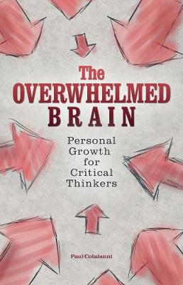 The Overwhelmed Brain by Paul Colaianni