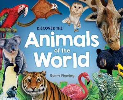 Discover the Animals of the World book