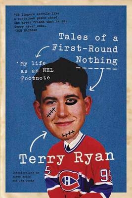 Tales of a First-Round Nothing by Terry Ryan