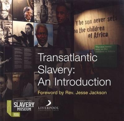 Transatlantic Slavery by David Fleming