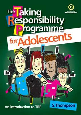 The Taking Responsibility Programme for Adolescents: bk. 1 by Stephanie Thompson
