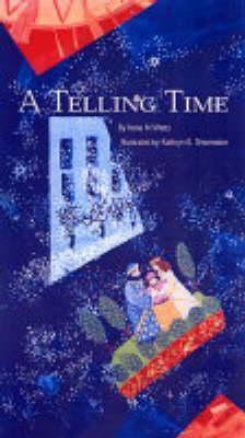 Telling Time by Irene N. Watts
