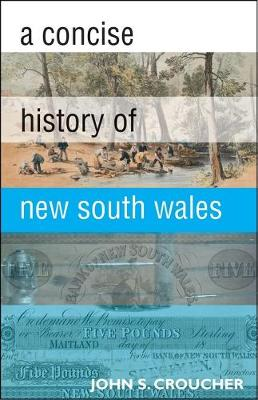 A Concise History of New South Wales by John S. Croucher