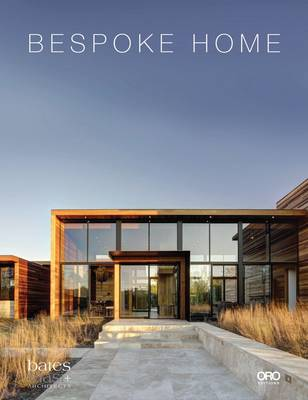 Bespoke Home: Bates Masi Architects by Harry Bates