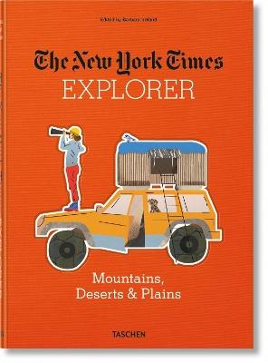 The New York Times Explorer. Mountains, Deserts & Plains by Barbara Ireland