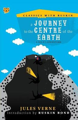 A Journey to the Centre of the Earth: A Sci-Fi Adventure by Jules Verne