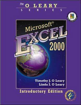 Microsoft Excel 2000: Introductory Edition by Timothy J. O'Leary