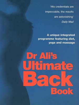 Dr Ali's Ultimate Back Book book