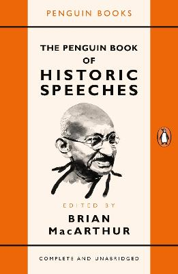 Penguin Book of Historic Speeches by Brian MacArthur