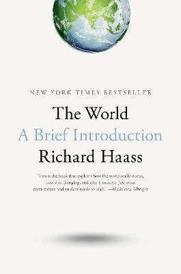 The World: A Brief Introduction by Richard Haass