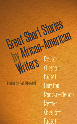 Great Short Stories by African-American Writers by Bob Blaisdell