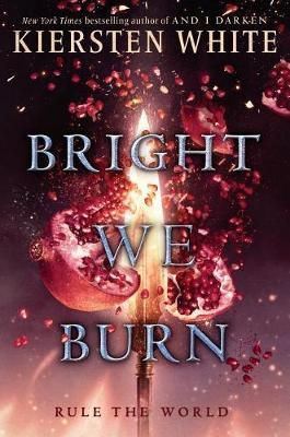 Bright We Burn book